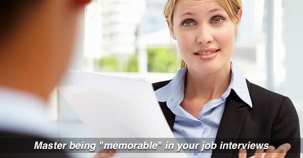8 Tips to be Memorable in a Job Interview