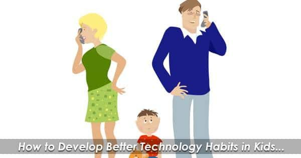 Develop Balanced Technology Habits in Kids