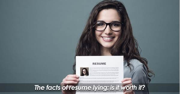 The benefits and costs of resume lying